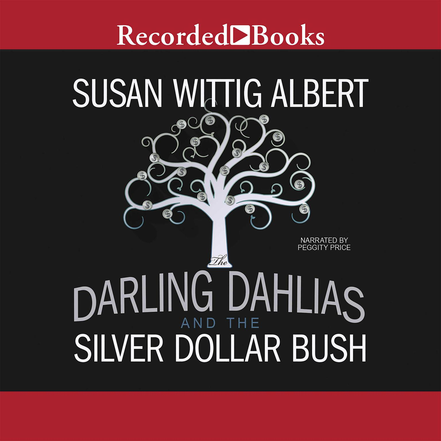 Printable The Darling Dahlias and the Silver Dollar Bush Audiobook Cover Art