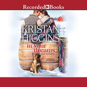 In Your Dreams Audiobook, by Kristan Higgins