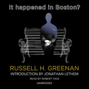 It Happened in Boston?, by Russell H. Greenan