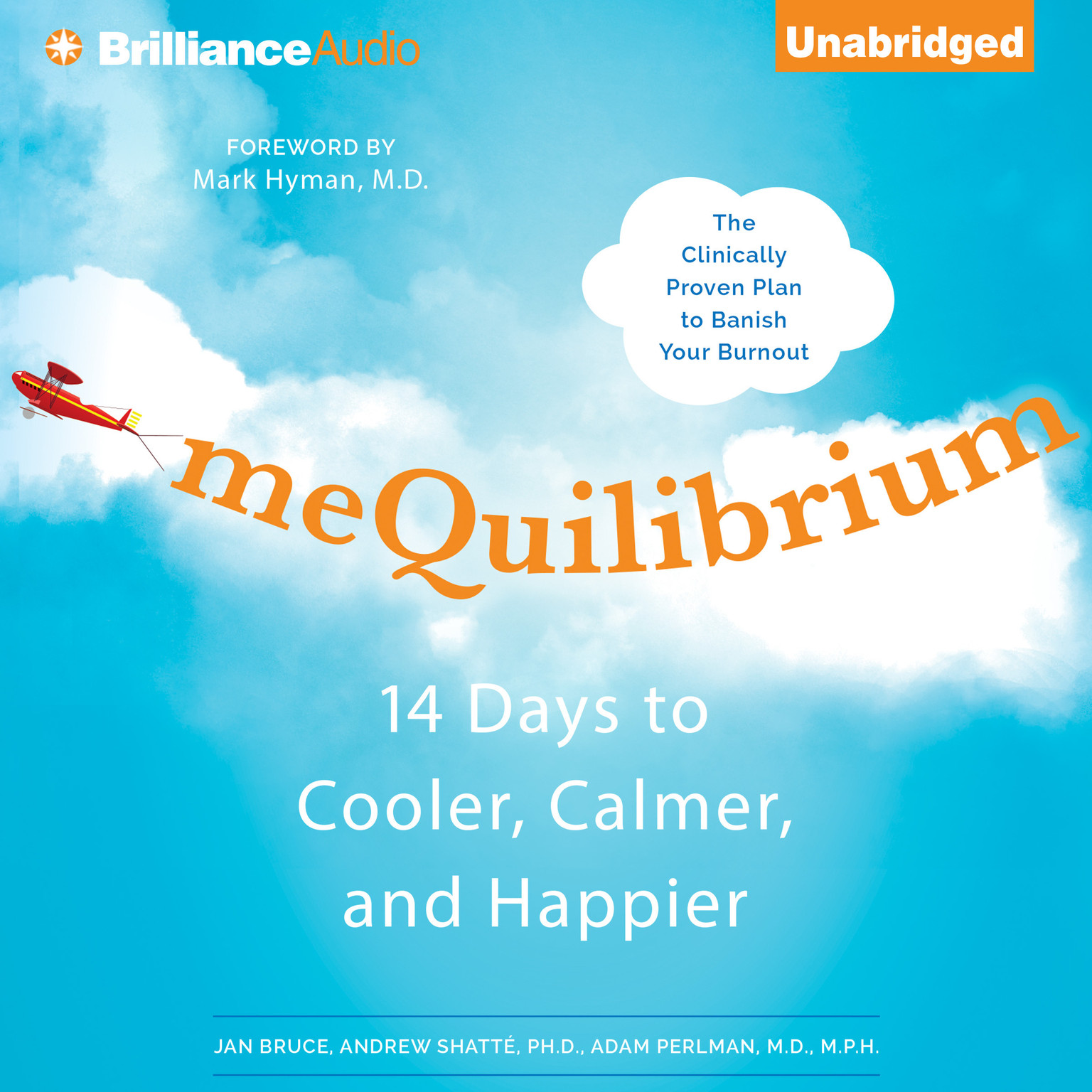 Printable meQuilibrium: 14 Days to Cooler, Calmer, and Happier Audiobook Cover Art