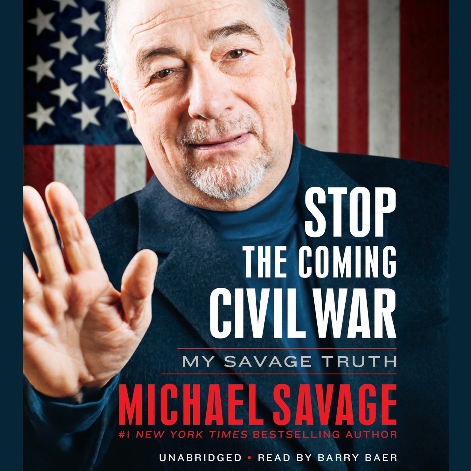 Printable Stop the Coming Civil War: My Savage Truth Audiobook Cover Art