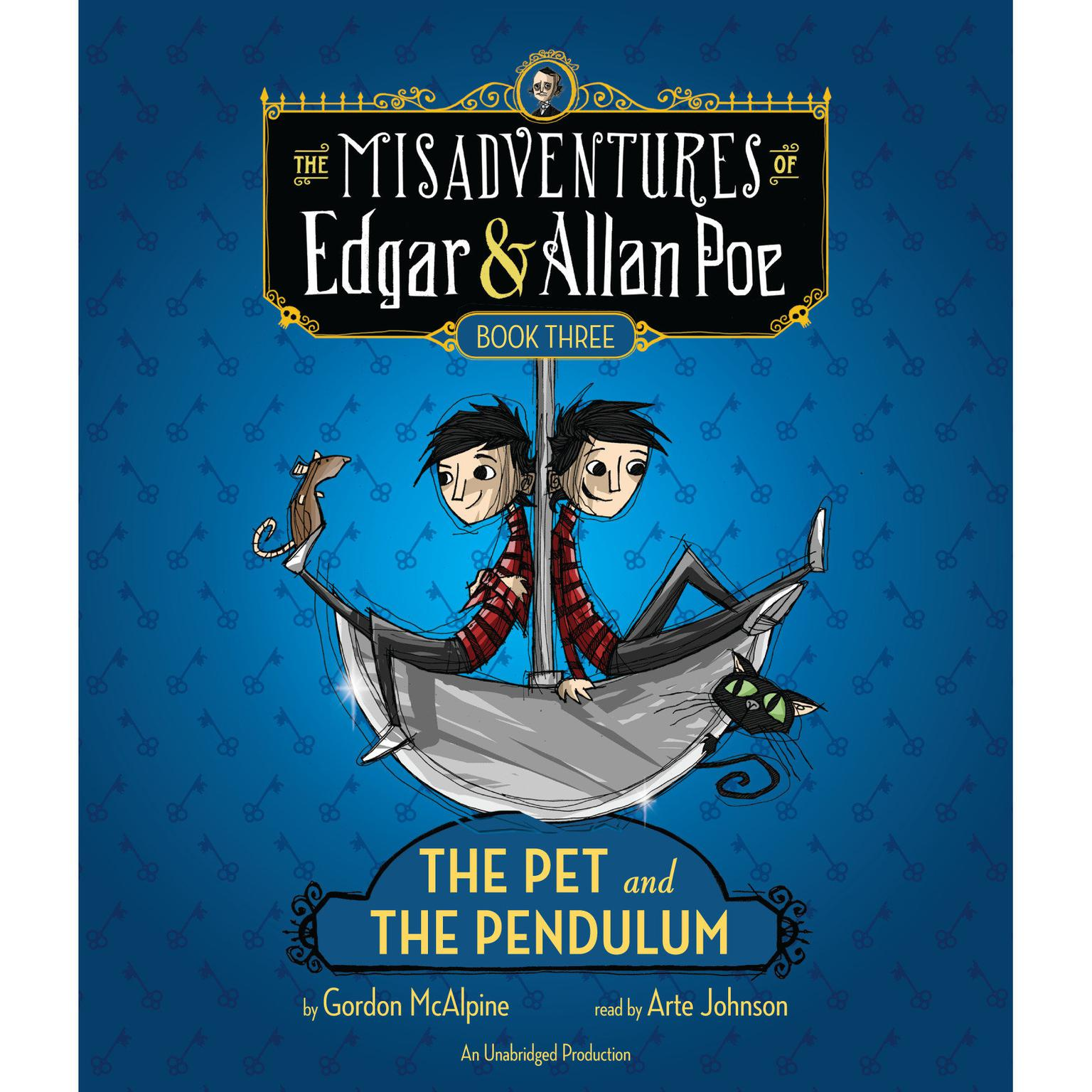 Printable The Pet and the Pendulum: The Misadventures of Edgar & Allan Poe, Book Three Audiobook Cover Art