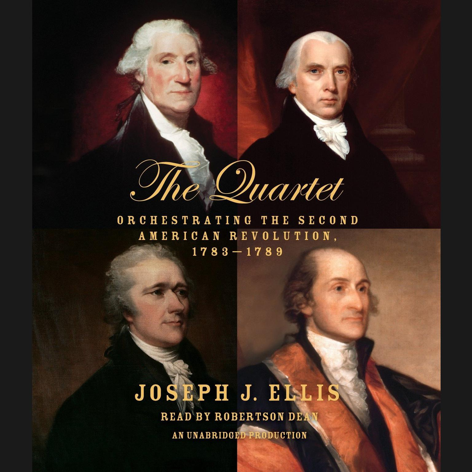 Printable The Quartet: Orchestrating the Second American Revolution, 1783-1789 Audiobook Cover Art