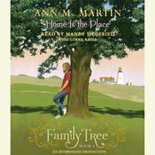 Home Is the Place Audiobook, by Ann M. Martin