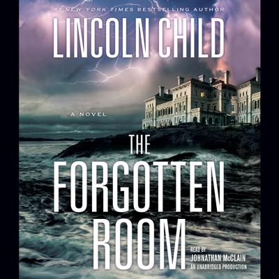 The Forgotten Room: A Novel Audiobook, by Lincoln Child