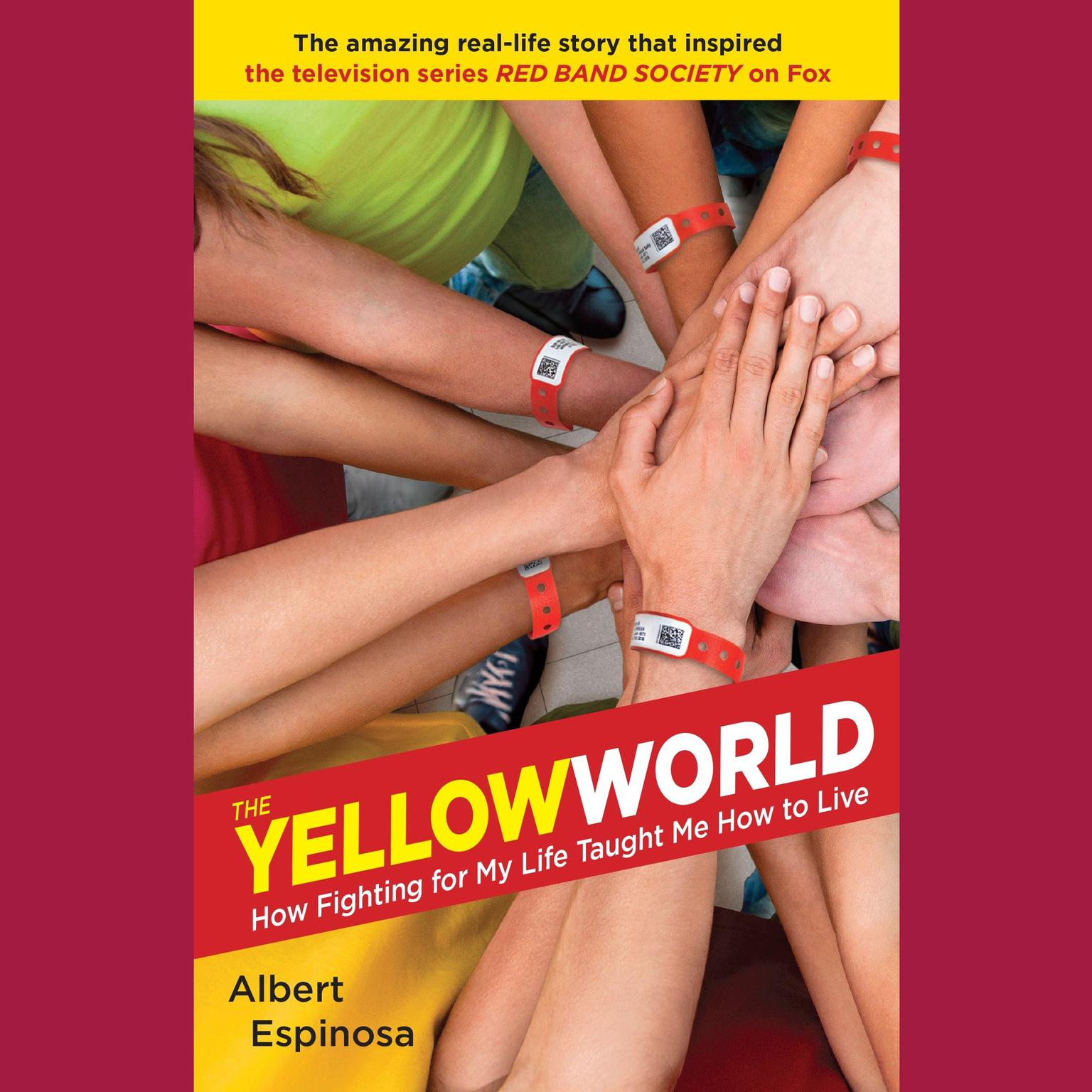 Printable The Yellow World: How Fighting for My Life Taught Me How to Live Audiobook Cover Art