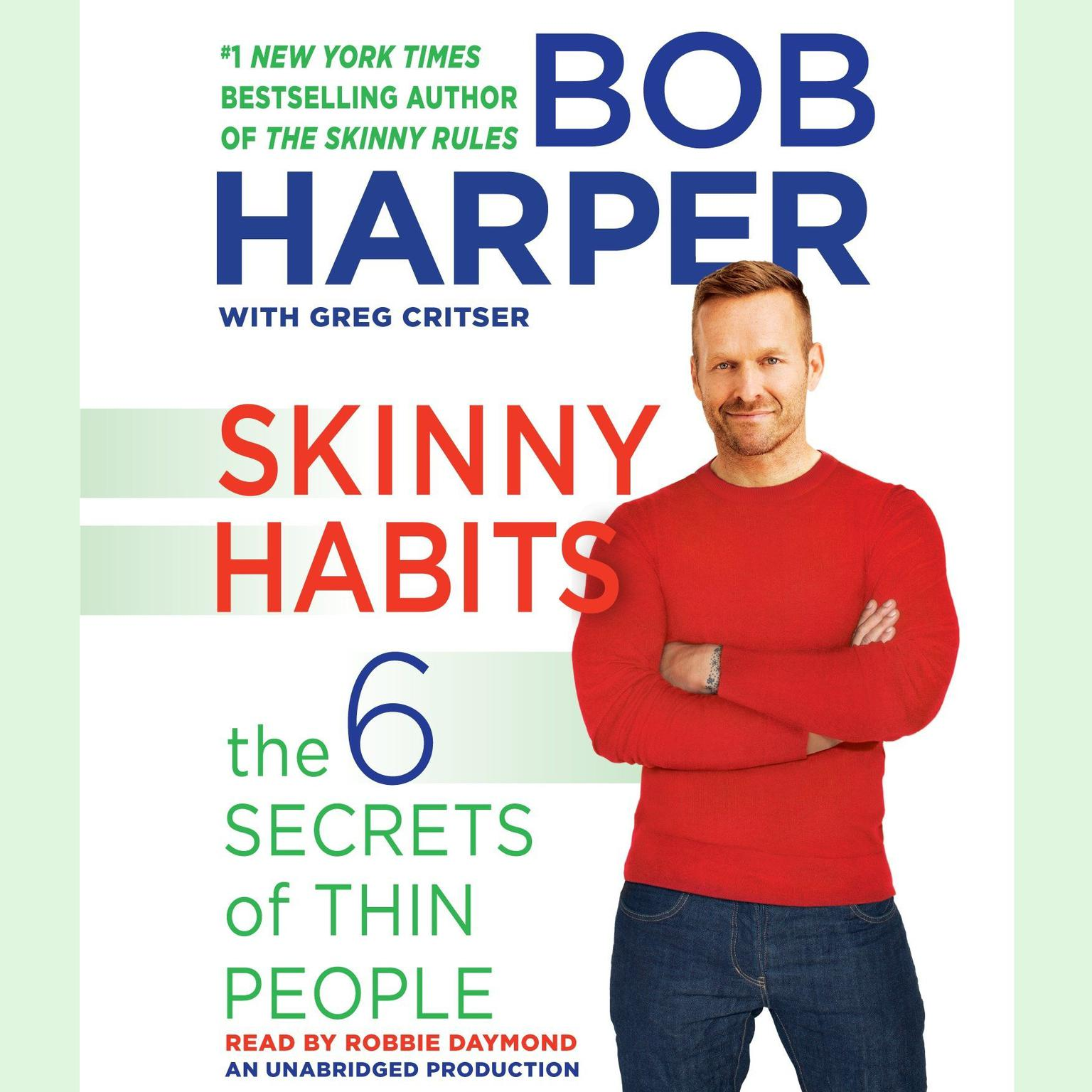 Printable Skinny Habits: The 6 Secrets of Thin People Audiobook Cover Art