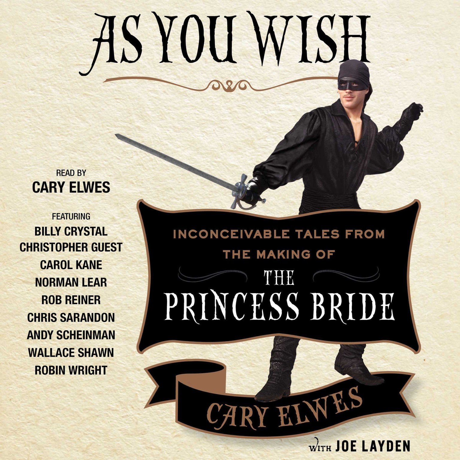 Printable As You Wish: Inconceivable Tales from the Making of The Princess Bride Audiobook Cover Art