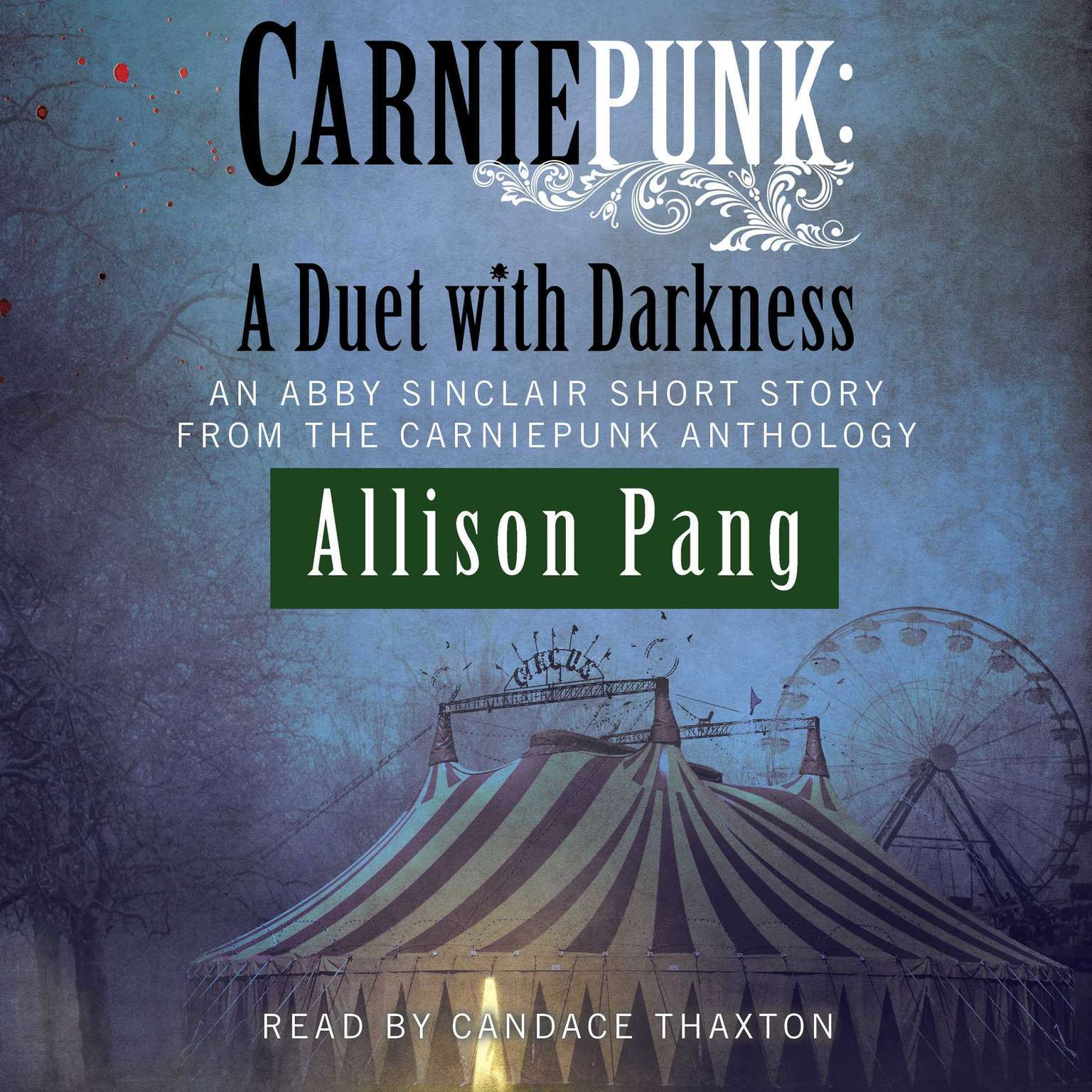 Printable Carniepunk: A Duet with Darkness Audiobook Cover Art