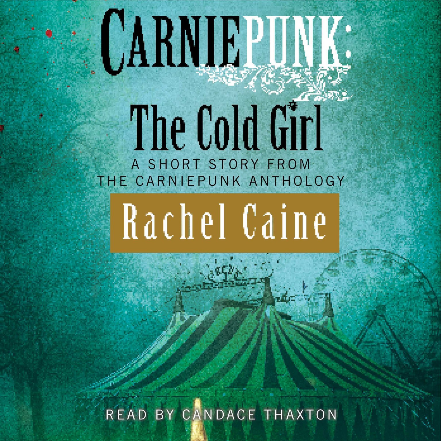 Printable Carniepunk: The Cold Girl Audiobook Cover Art