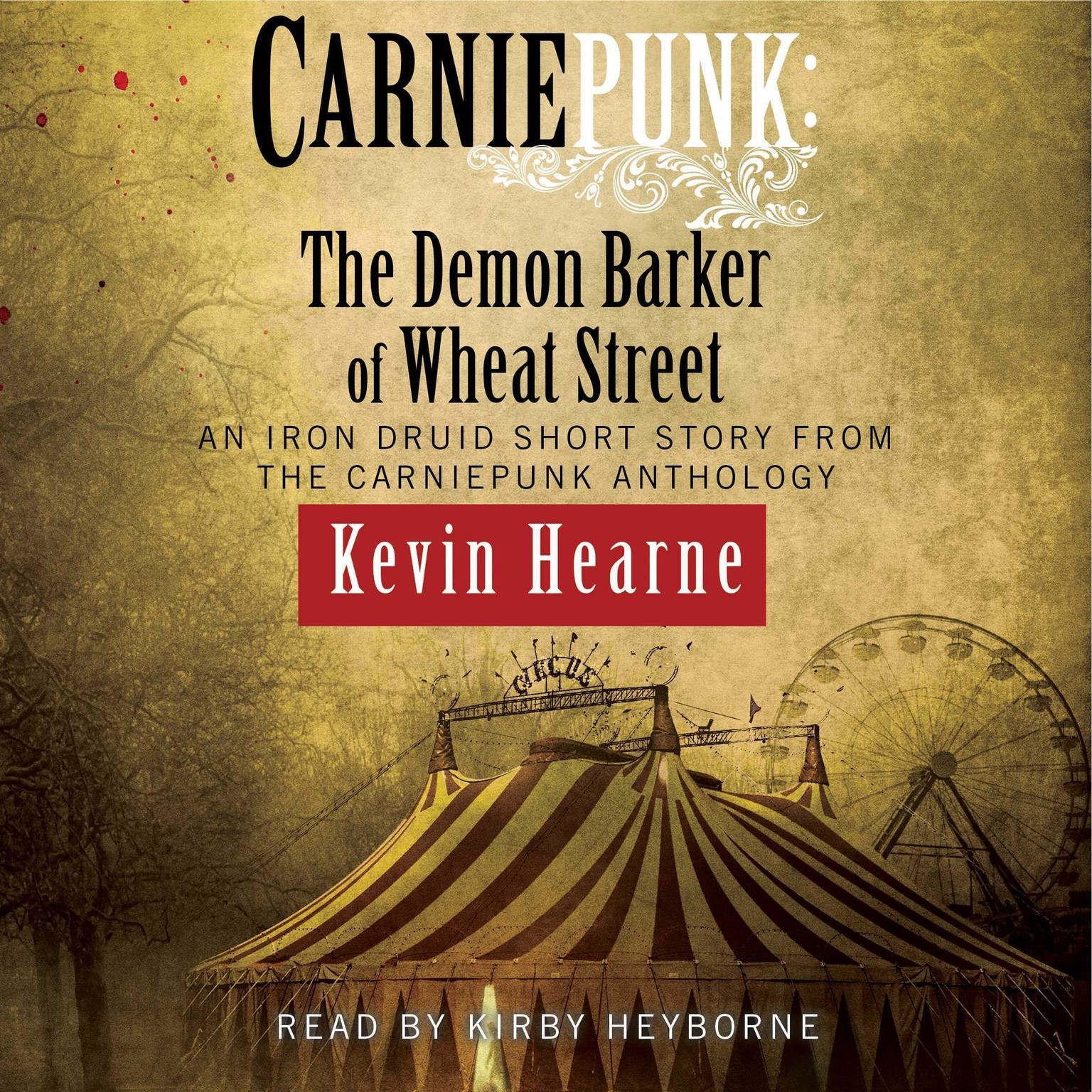 Printable Carniepunk: The Demon Barker of Wheat Street Audiobook Cover Art