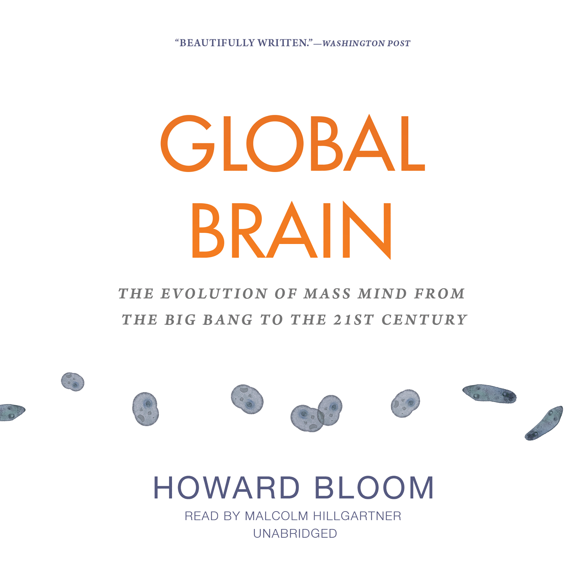 Printable Global Brain: The Evolution of Mass Mind from the Big Bang to the 21st Century Audiobook Cover Art