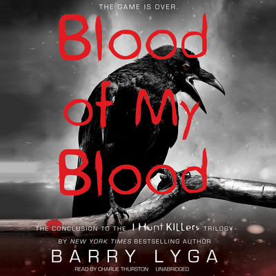 Blood of My Blood Audiobook, by Barry Lyga