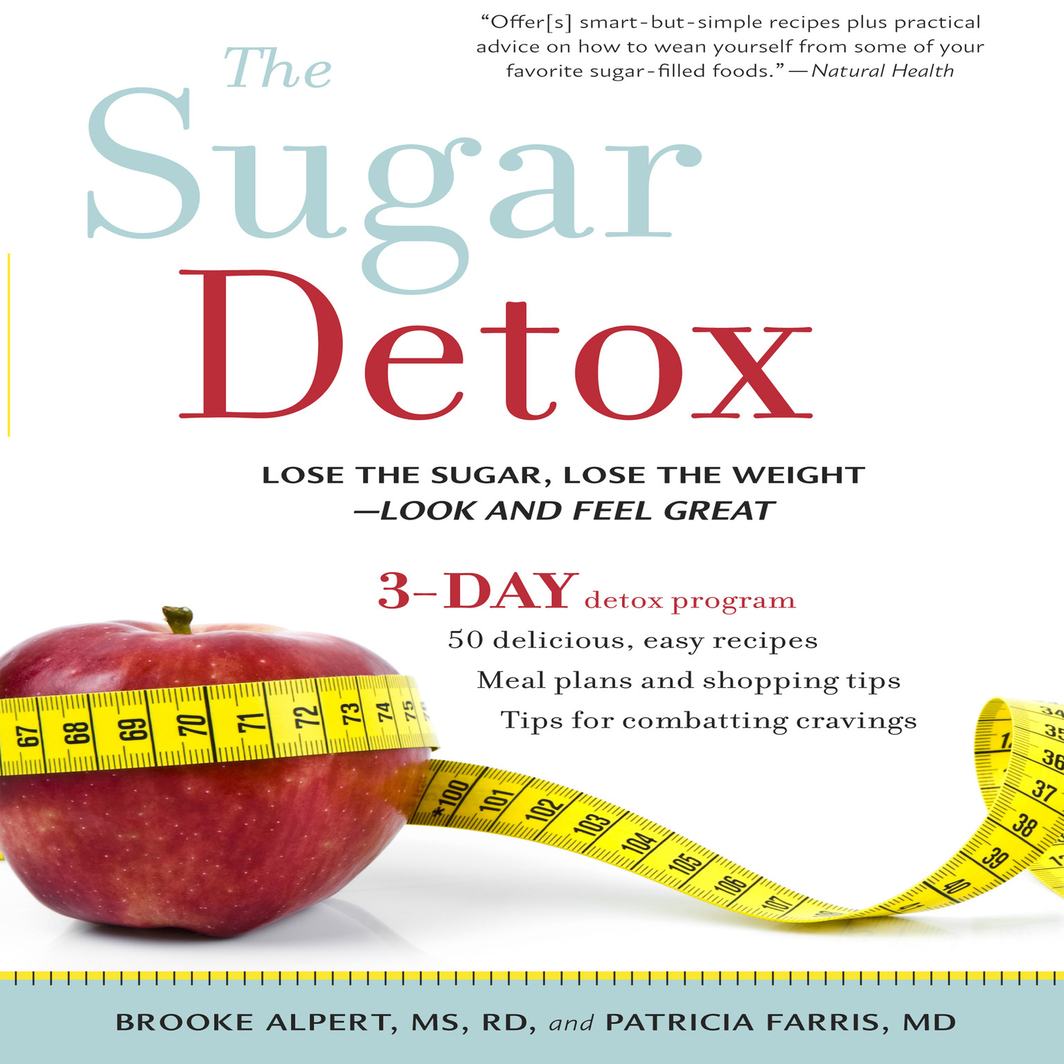 Printable The Sugar Detox: Lose the Sugar, Lose the Weight—Look and Feel Great Audiobook Cover Art