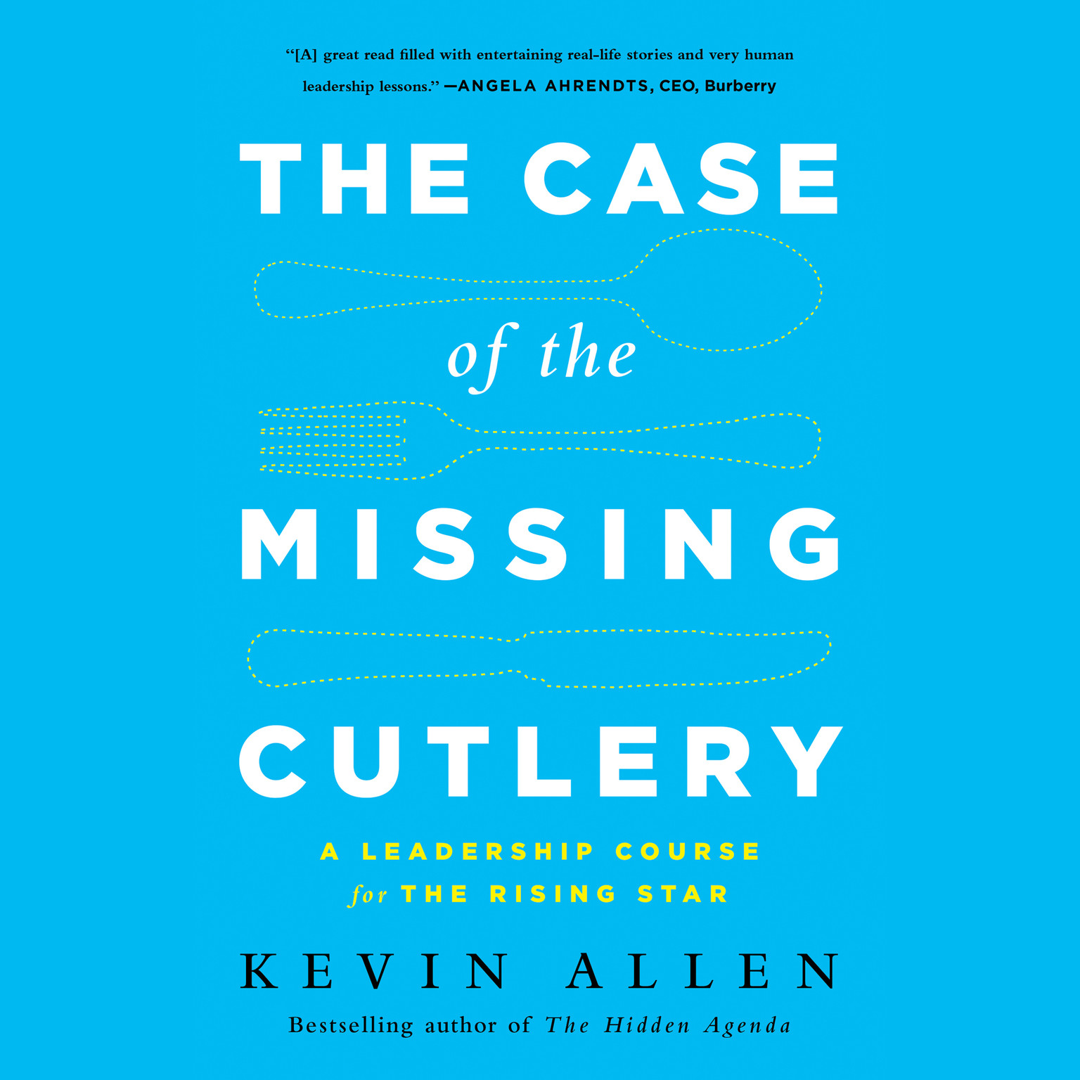Printable The Case of the Missing Cutlery: A Leadership Course for the Rising Star Audiobook Cover Art