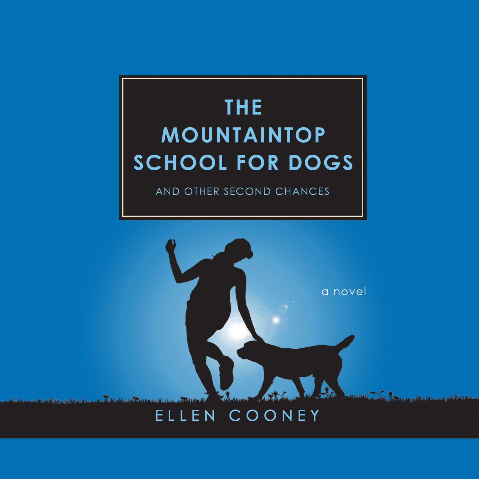 Printable The Mountaintop School for Dogs and Other Second Chances Audiobook Cover Art