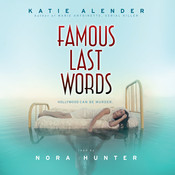 Famous Last Words, by Katie Alender
