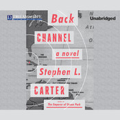 Back Channel Audiobook, by Stephen L. Carter