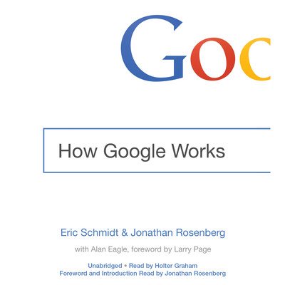 How Google Works Audiobook, by Eric Schmidt