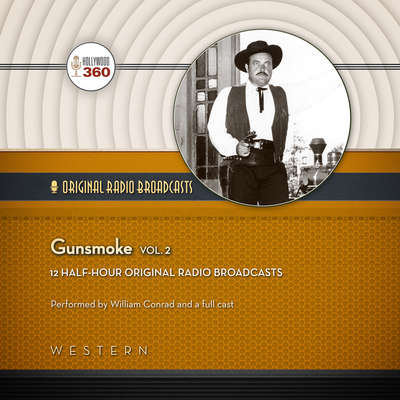 Gunsmoke, Vol. 2 Audiobook, by Hollywood 360