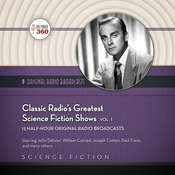 Classic Radio's Greatest Science Fiction Shows, Vol. 1, by Hollywood 360