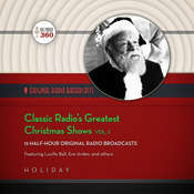 Classic Radio's Greatest Christmas Shows, Vol. 1 Audiobook, by Hollywood 360