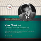 Crime Classics, Vol. 1 Audiobook, by Hollywood 360