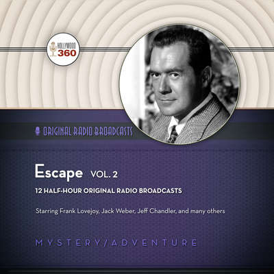 Escape, Vol. 2 Audiobook, by Hollywood 360
