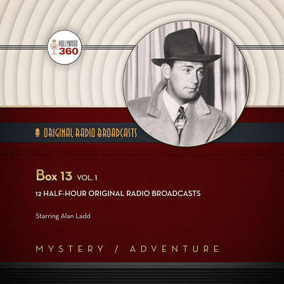 Box 13, Vol. 1 Audiobook, by Hollywood 360