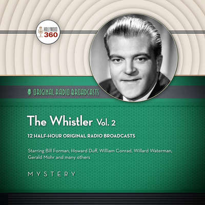 The Whistler, Vol. 2 Audiobook, by Hollywood 360