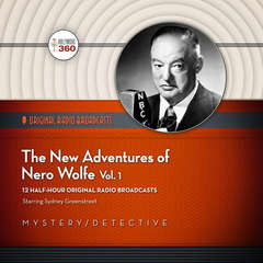 The New Adventures of Nero Wolfe, Vol. 1 Audiobook, by Hollywood 360