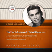 The New Adventures of Michael Shayne, Vol. 1 Audiobook, by Hollywood 360