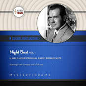Night Beat, Vol. 1 Audiobook, by Hollywood 360, NBC Radio