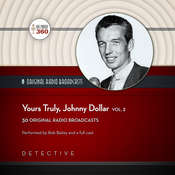 Yours Truly, Johnny Dollar, Vol. 2, by Hollywood 360, CBS Radio