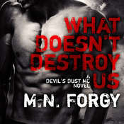 What Doesn't Destroy Us Audiobook, by M. N. Forgy