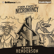 Finn Fancy Necromancy Audiobook, by Randy Henderson