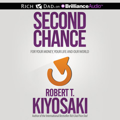 Second Chance: for Your Money, Your Life and Our World Audiobook, by