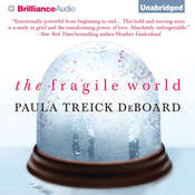 The Fragile World: A Novel Audiobook, by Paula Treick DeBoard