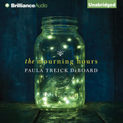 The Mourning Hours, by Paula Treick DeBoard
