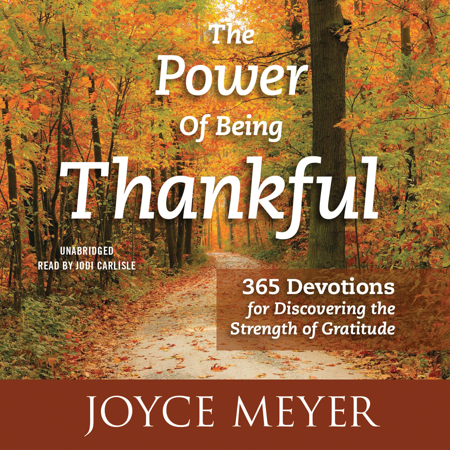 Printable The Power of Being Thankful: 365 Devotions for Discovering the Strength of Gratitude Audiobook Cover Art