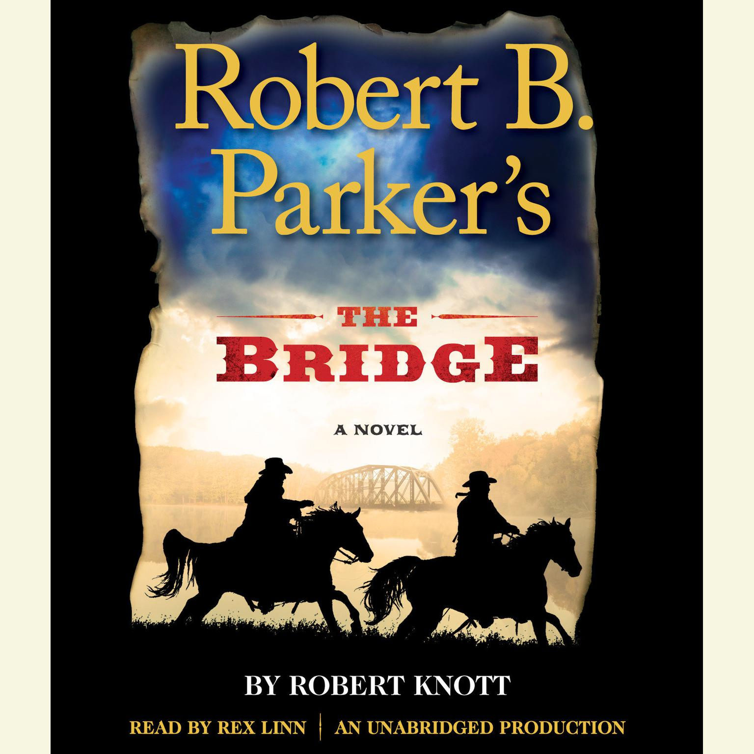 Printable Robert B. Parker's The Bridge: A Novel Audiobook Cover Art