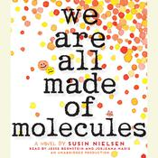 We Are All Made of Molecules, by Susin Nielsen