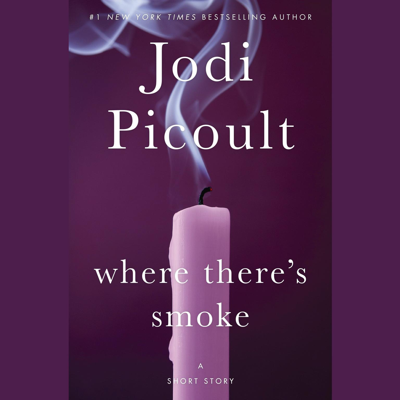 Printable Where There's Smoke (Short Story) and Larger Than Life (Novella) Audiobook Cover Art