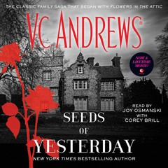 Seeds of Yesterday Audiobook, by V. C. Andrews