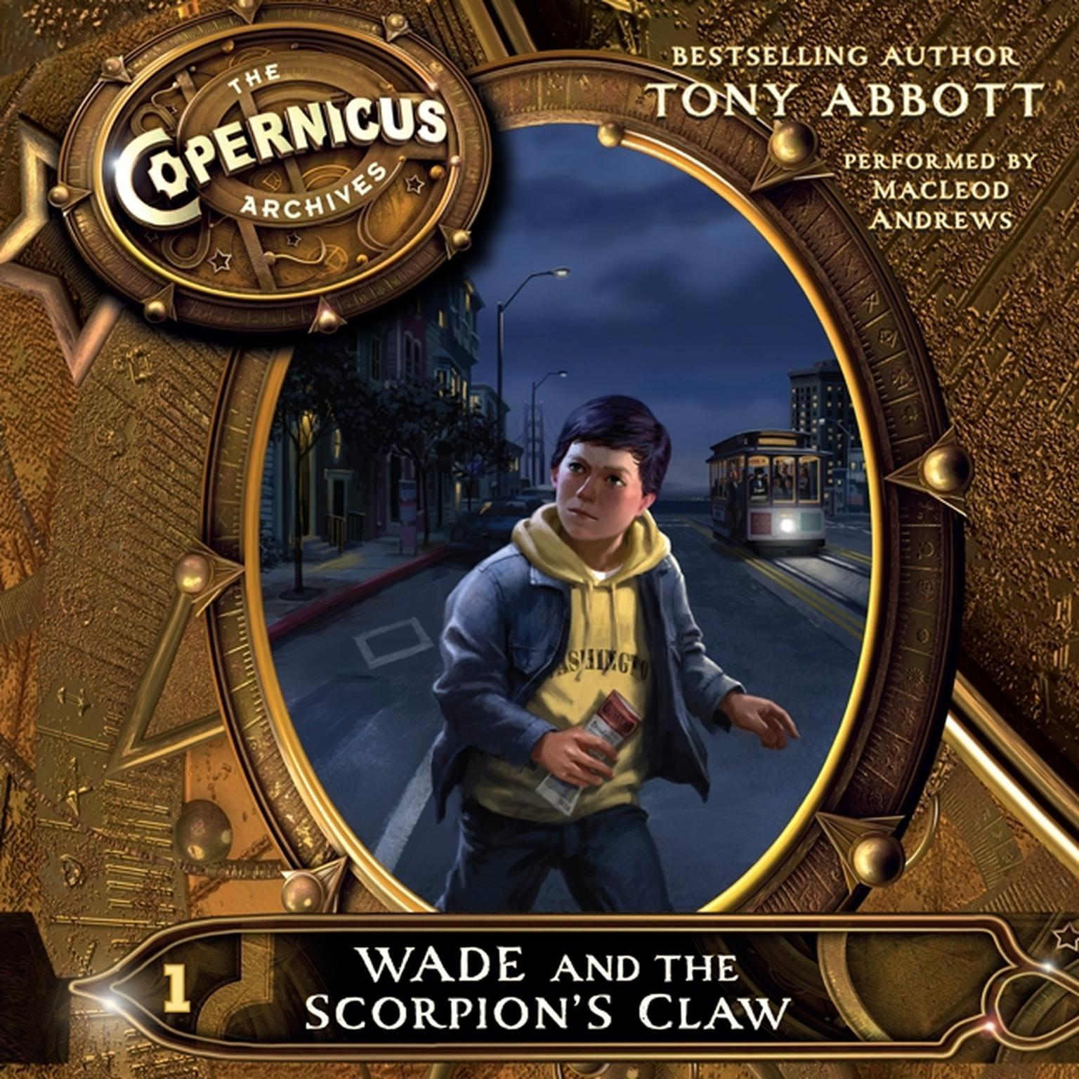 Printable The Copernicus Archives: Wade and the Scorpion's Claw Audiobook Cover Art
