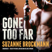Gone Too Far Audiobook, by Suzanne Brockmann