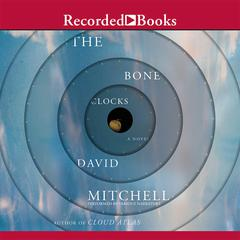 The Bone Clocks Audiobook, by David Mitchell
