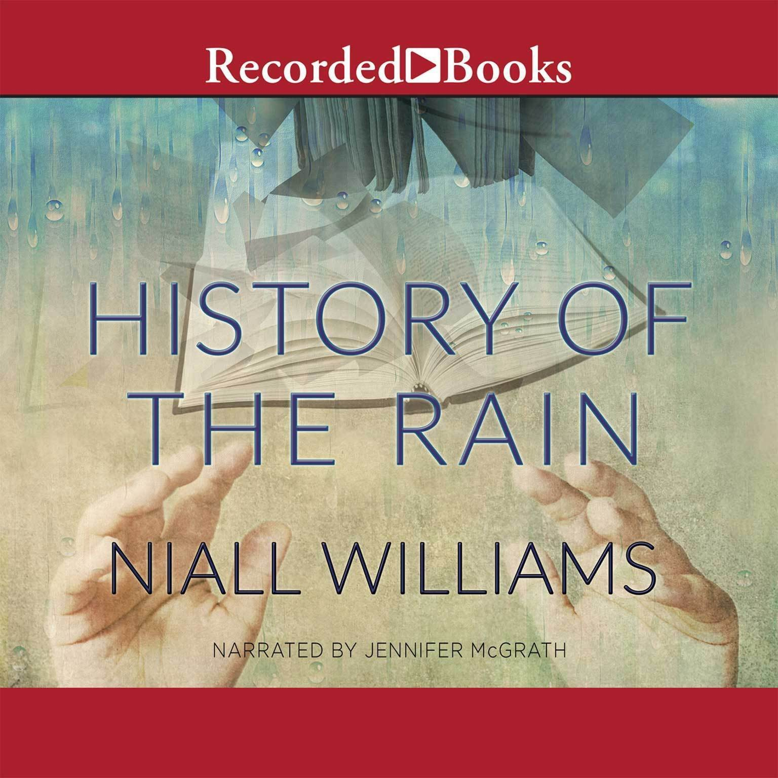 Printable History of the Rain: A Novel Audiobook Cover Art