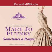 Sometimes a Rogue Audiobook, by Mary Jo Putney