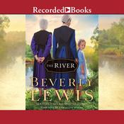 The River Audiobook, by Beverly Lewis